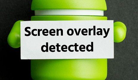 Screen overlay detected همپوشانی صفحه شناسایی شد