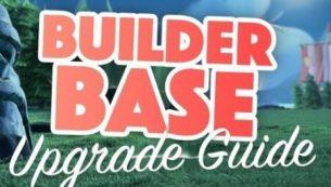 نکات مهم آپدیت یا آپگرید Builder Base کلش اف کلنز (بیلدربیس)
