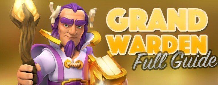 استفاده از گرند واردن در اتک های کلش اف کلنز (Grand Warden)