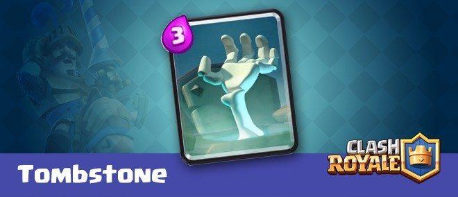 معرفی کارت های کلش رویال ؛ کارت سنگ قبر یا Tombstone