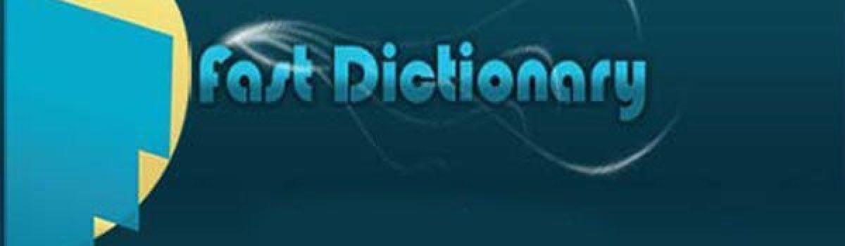 معرفی و دانلود برنامه فست دیکشنری(Fast Dictionary)-دیکشنری