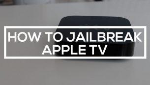 آموزش جیلبریک اپل تی وی (Apple TV Jailbreak)