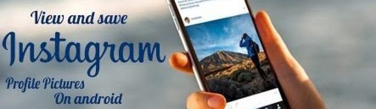 آموزش ذخیره عکس پروفایل اینستاگرام در اندازه و کیفیت اصلی
