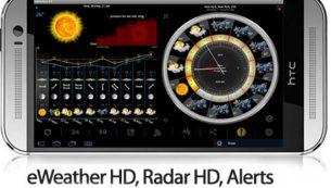 معرفی و دانلود برنامه eWeather HD ؛هواشناسی و پیش بینی زلزله