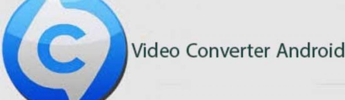 معرفی و دانلود برنامه Video Converter Android ؛ مبدل ویدیو