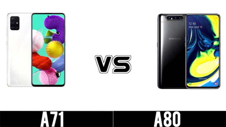 مقایسه گوشی Galexy A71 با Galaxy A80