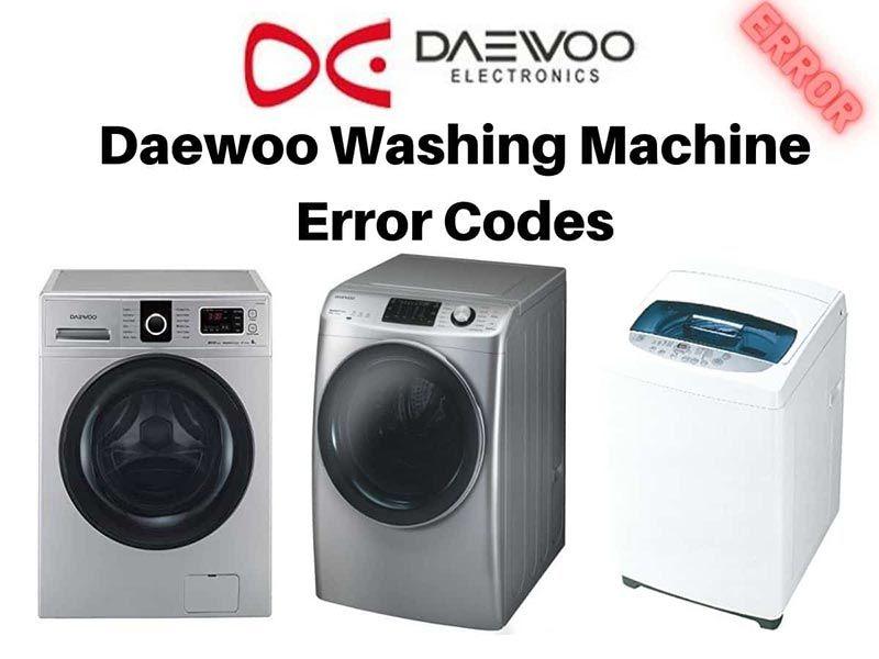 ارور های ماشین لباسشویی دوو و نحوه رفع این کدهای خطا